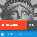 California ACLU Releases App to Preserve Mobile Videos Recorded by Public