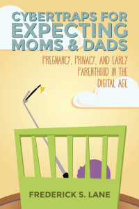 The cover image for Cybertraps for Expecting Moms & Dads