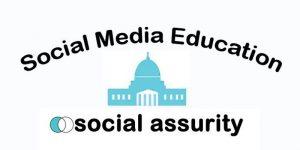 Social Assurity, Social Media Education