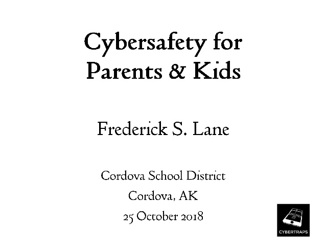 Cybersafety for Parents & Kids [Lecture]