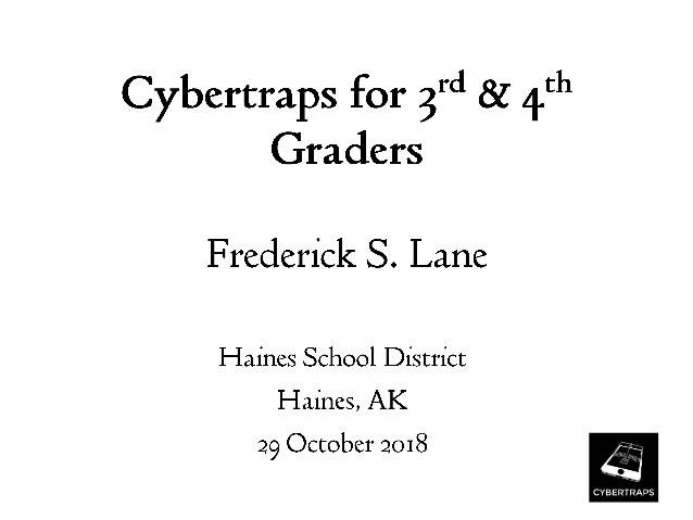 Cybertraps for 3rd & 4th Graders