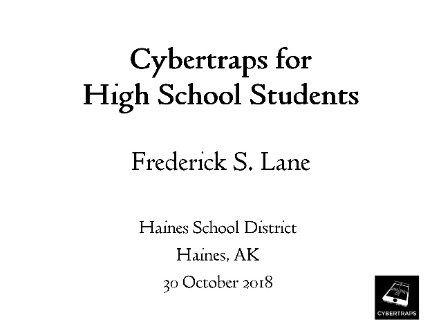 Cybertraps for High School Students [Lecture]